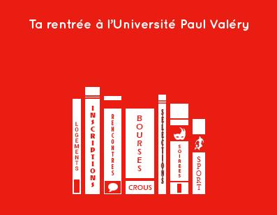 Ta rentrée à l'Université Paul Valéry – Montpellier 3