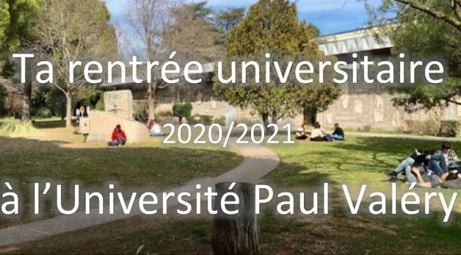 Ta rentrée universitaire 2020/2021 à l'Université Paul Valéry